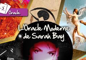 L'Oracle Moderne de Sarah Bay